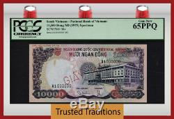 Tt Pk 36s MD (1975) Sud Vietnam 10000 Dong Specimen Pcgs 65 Ppq Gem New